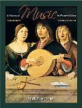 A History of Music in Western Culture (3rd Edition)