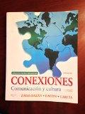 Conexiones: Comunicacion Y Cultura (Annotated Instructor's Edition)