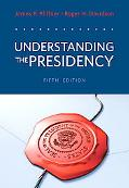 Understanding the Presidency