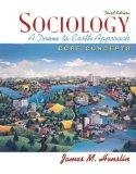 Sociology: A Down-to-Earth Approach, Core Concepts Value Pack (includes Society: Readings to...
