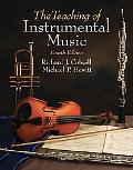 Teaching of Instrumental Music (4th Edition) (Mysearchlab Series for Music)
