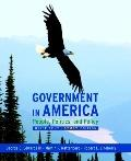 Government in America: People, Politics, and Policy, Brief Study Edition (10th Edition)