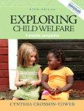 Exploring Child Welfare: A Practice Perspective (5th Edition)