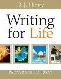 Writing for Life: Paragraph to Essay (with MyWritingLab) Value Pack (includes Pearson Studen...