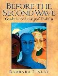 Before The Second Wave: Gender In The Sociological Tradition- (Value Pack w/MySearchLab)