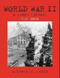 World War Ii: A Short History- (Value Pack w/MySearchLab)
