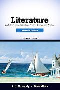 Literature: An Introduction to Fiction, Poetry, Drama, and Writing, Portable Edition (11th E...