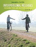 Interpersonal Messages: Communication and Relationship (2nd Edition)