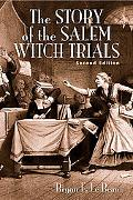 The Story of the Salem Witch Trials