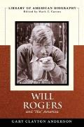 Will Rogers and His America