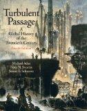 Turbulent Passage: A Global History Of The Twentieth Century- (Value Pack w/MySearchLab)