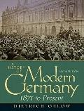 A History of Modern Germany, 1871-Present