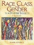 Race, Classnd Gender In A Diverse Society: A Text-Reader- (Value Pack w/MySearchLab)