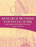 Research Methods for Social Work: Being Producers and Consumers of Research (2nd Edition)