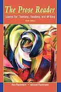 The Prose Reader: Essays for Thinking, Reading, and Writing (9th Edition)