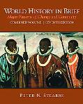 World History in Brief: Major Patterns of Change and Continuity, Combined Volume (7th Edition)