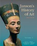 Janson's History of Art: The Western Tradition, Volume I with MyArtsLab and Pearson eText (8...