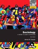 Sociology: A Down-To-Earth Approach. by James M. Henslin