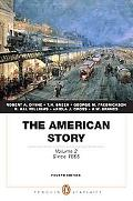 The American Story: Volume 2 (Penguin Academics Series) (4th Edition)