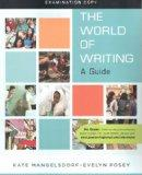The World of Writing A Guide Examination copy