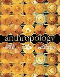 Anthropology (13th Edition) (MyAnthroLab Series)