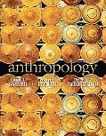 Anthropology (13th Edition) (MyAnthroLab Series)