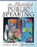 Mastering Public Speaking, Unbound (for Books a la Carte Plus) (7th Edition)