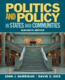 Politics and Policy in States and Communities (11th Edition)