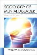 Sociology of Mental Disorder (8th Edition) (Mysearchlab Series for Sociology)
