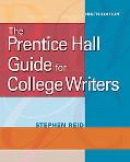 The Prentice Hall Guide for College Writers (9th Edition)