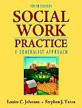 Social Work Practice: A Generalist Approach (10th Edition)