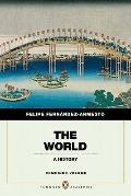 The World: A History, Penguin Academic Edition, Combined Volume (Penguin Academics)