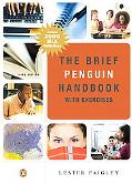 Brief Penguin Handbook with Exercises, The (with Pearson Guide to the 2008 MLA Updates) (3rd...