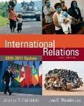 International Relations: 2010-2011 Update (9th Edition)