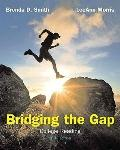 Bridging the Gap : College Reading (with MyReadingLab with Pearson eText Student Access Code...