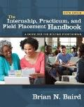 Internship, Practicum, and Field Placement Handbook, The (6th Edition)