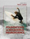 Foundations of Behavioral Neuroscience and MyPsychKit Valuepack Access Card Package (8th Edi...
