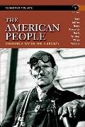 The American People: Creating a Nation and a Society, Concise Edition, Combined Volume (7th ...