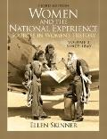 Women and the National Experience Vol. 2 : Primary Sources in American History since 1860