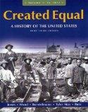 Created Equal: A History of the United States, Brief Edition, Volume 1 with MyHistoryLab and...