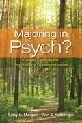 Majoring in Psych? : Career Options for Psychology Undergraduates