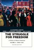 The Struggle for Freedom: A History of African Americans, Concise Edition, Volume 2 (Penguin...