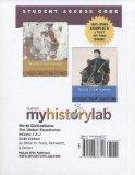 MyHistoryLab with Pearson eText -- Standalone Access Card -- for World Civilizations, Volume...