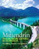 Mittendrin: Deutsche Sprache und Kultur fr die Mittelstufe Plus MyGermanLab with eText multi...