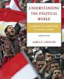 Understanding the Political World: A Comparative Introduction to Political Science Plus MyPo...