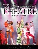 The Enjoyment of Theatre (9th Edition)