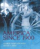 America Since 1900 Plus MySearchLab with eText -- Access Card Package (7th Edition)