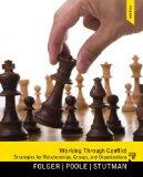 Working through Conflict: Strategies for Relationships, Groups, and Organizations Plus MySea...