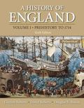 History of England, Volume 1, A (Prehistory to 1714) (6th Edition)