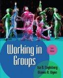 Working in Groups Plus MySearchLab with eText -- Access Card Package (6th Edition)